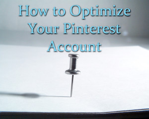 optimizepinterest 300x240 How to Optimize Pinterest for Your Life Coaching Business
