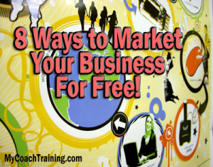 freemarketing 300x235 Eight Ways to Market Your Life Coach Business   Free!