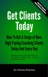 Want Coaching Clients?  Try This…