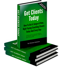 GetClientsToday book image Want Coaching Clients?  Try This...